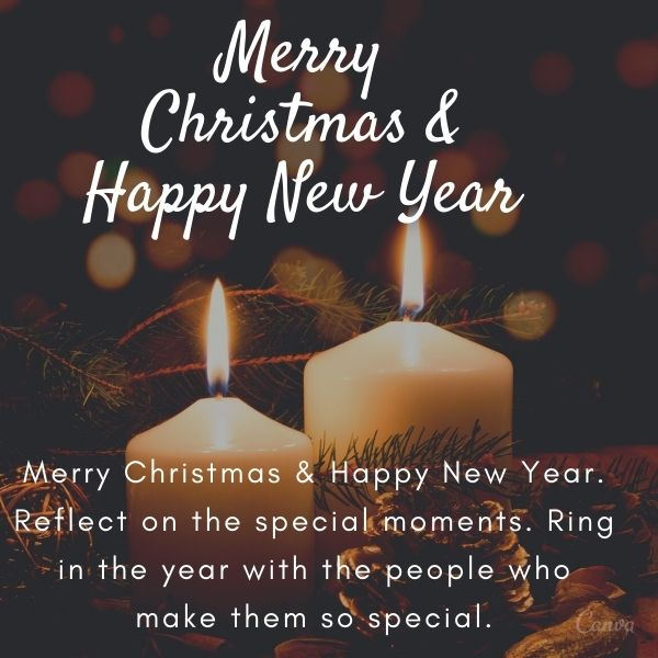 Merry Christmas & Happy New Year. Reflect on the special moments. Ring in the year with the people who make them so special.