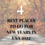 Best Places to Go for New Years in USA 2022