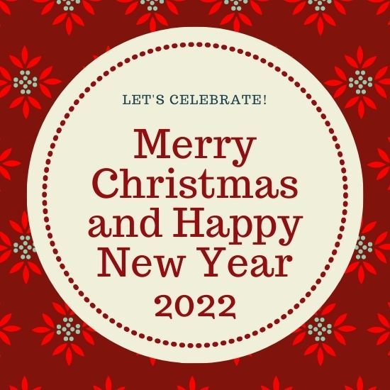 Merry Christmas and Happy New Year 2022 Messages